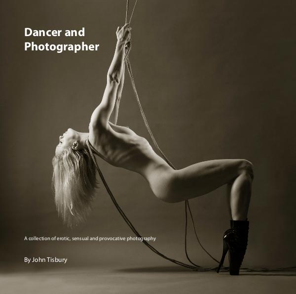 View Dancer and Photographer by John Tisbury