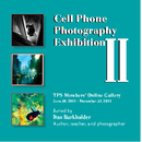 Cell Phone Photography II Exhibition, as listed under Arts & Photography