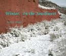 Winter: In the Southwest - Arts & Photography photo book