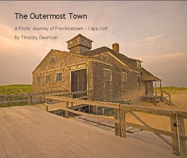 View The Outermost Town by Timothy Dennison