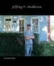 Jeffrey P. Anderson, as listed under Arts & Photography