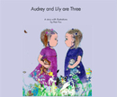 Audrey and Lily are Three, as listed under Children