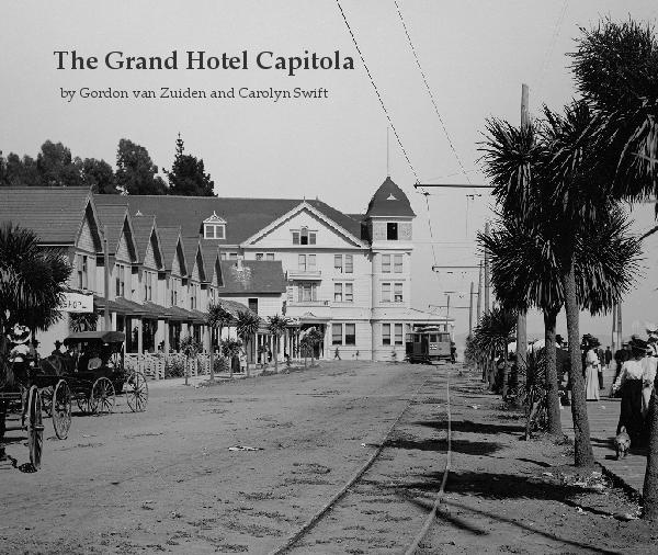 Click to preview The Grand Hotel Capitola photo book