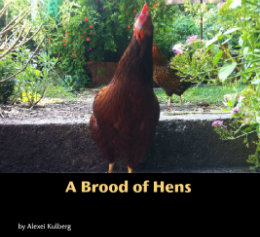 Ver A Brood of Hens por Alexei Kulberg