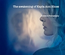 The awakening of Kayla Ann Hines - Fine Art Photography photo book