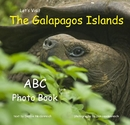 Let's Visit The Galapagos Islands - Children photo book