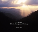 A Portfolio: Selected Images and Writings - Portfolios photo book
