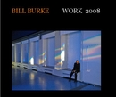 BILL BURKE/ WORK 2008 - Arts & Photography photo book
