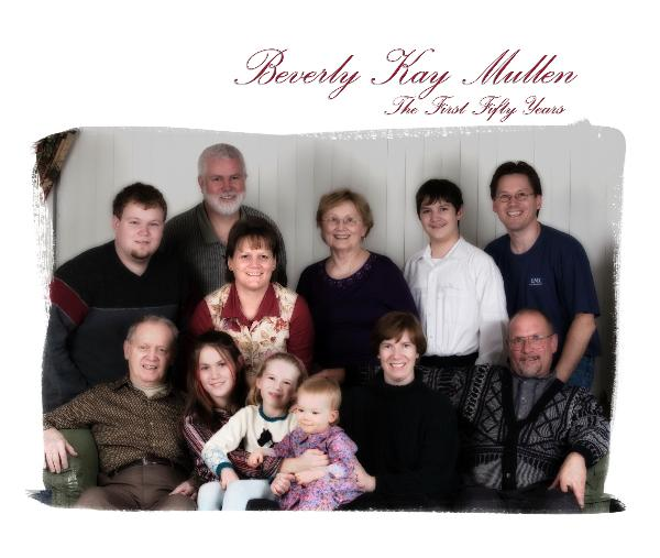 View Beverly Kay Mullen by The Kay and Mullen Families