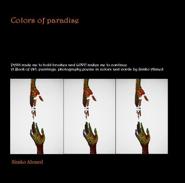 View Colors of paradise by Simko Ahmed