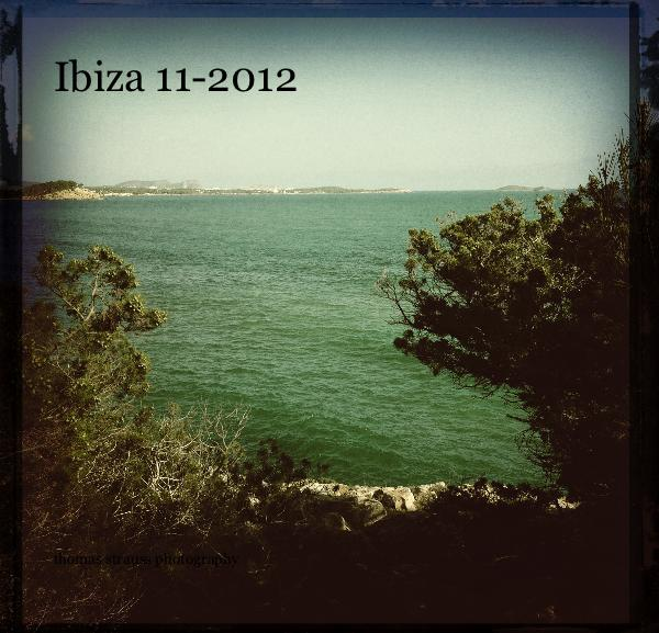 View Ibiza 11-2012 by thomas strauss photography