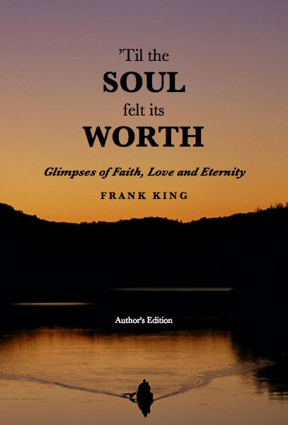 Ver 'Til the SOUL felt its WORTH por Frank King