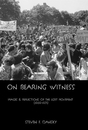 On Bearing Witness Images & Reflections of the LGBT Movement (1969-1971) - Gay libro de bolsillo y comercial