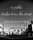 in public: studies from the street, as listed under Fine Art Photography