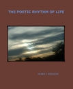 THE POETIC RHYTHM OF LIFE - Poetry photo book