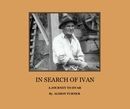 IN SEARCH OF IVAN, as listed under Biographies & Memoirs