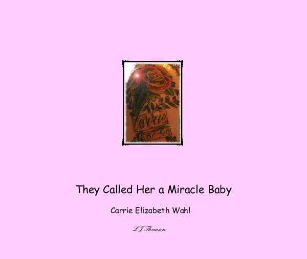 Ver they called her a miracle baby por L J Thomson