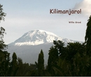 Kilimanjaro! - Sports & Adventure photo book
