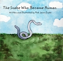 The Snake Who Became Human