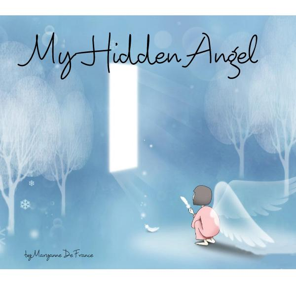 View My Hidden Angel by Maryanne De France