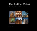 The Builder Priest - History photo book