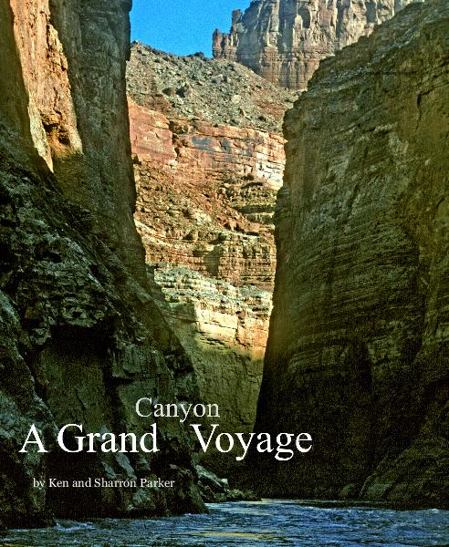View A Grand Canyon Voyage by Ken and Sharron Parker