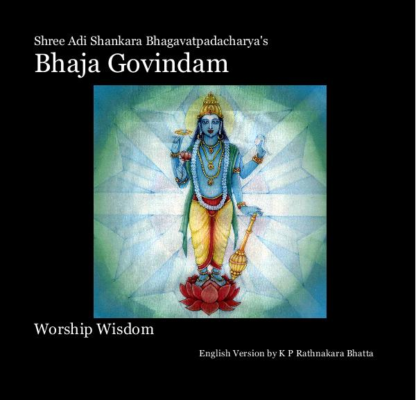 Click to preview Shree Adi Shankara Bhagavatpadacharya's Bhaja Govindam photo book