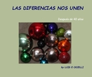 LAS DIFERENCIAS NOS UNEN - Biographies & Memoirs photo book