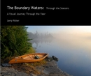 The Boundary Waters: Through the Seasons, as listed under Arts & Photography