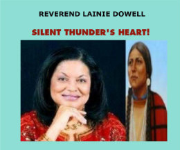 View Silent Thunder's Heart! by Reverend Lainie Dowell