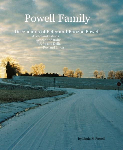 View Powell Family by Linda M Powell