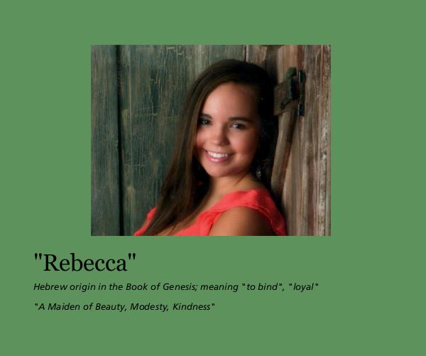 "Ver ""Rebecca"" por ""A Maiden of Beauty, Modesty, Kindness"""