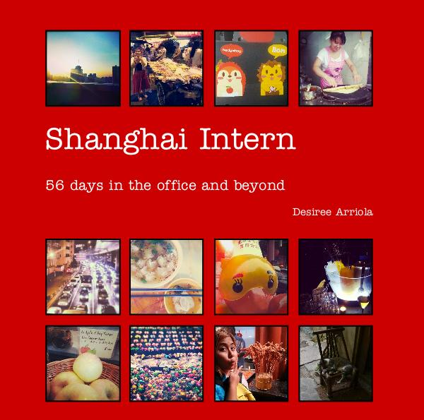 Ver Shanghai Intern por Desiree Arriola