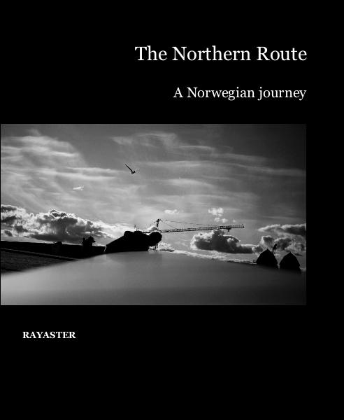 View The Northern Route by RAYASTER