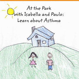 View At the Park  with Isabella and Paulo: Learn about Asthma by Mr. Fazio's Physiology Class
