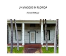 UN VIAGGIO IN FLORIDA - Fine Art Photography photo book