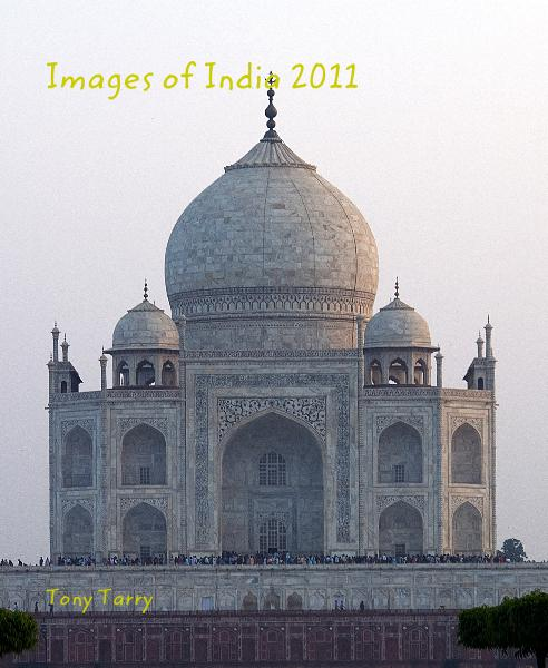 Ver Images of India 2011 por Tony Tarry