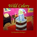 Wild Celery, as listed under Literature & Fiction
