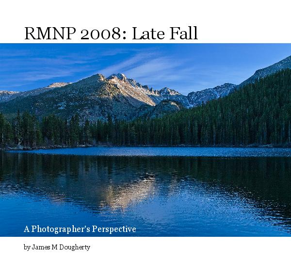 View RMNP 2008: Late Fall by James M Dougherty