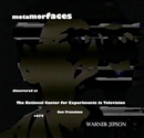 metamorfaces discovered at The National Center for Experiments in Television San Francisco 1975 Warner Jepson - photo book