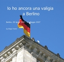 Io ho ancora una valigia a Berlino, as listed under Travel