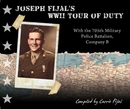 Joseph Fijal's WWII Tour of Duty - Biographies & Memoirs photo book