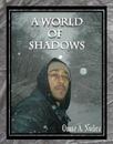 A Worlld of Shadows - photo book