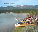 Western Journey: paddling the Columbia River's history., as listed under Travel