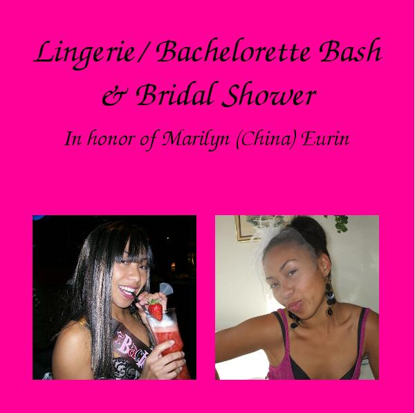 View Lingerie/ Bachelorette Bash& Bridal Shower by chinadoll_23