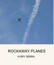 ROCKAWAY PLANES - Arts & Photography photo book