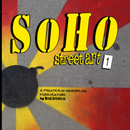 Soho Street Art - Arts & Photography photo book