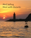 Med Sailing West with Quixote, as listed under Travel
