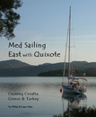 Med Sailing East with Quixote, as listed under Travel
