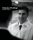 Weddings Orthodox Weddings by Michael Temchine - photo book